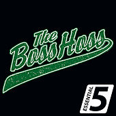 Essential 5 von The Bosshoss