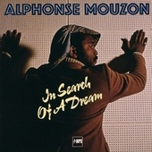 Play & Download In Search Of A Dream by Alphonse Mouzon | Napster