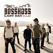 Last Day (Do Or Die) von The Bosshoss