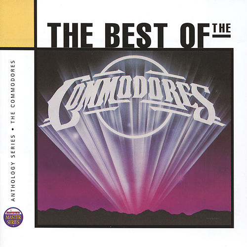 Anthology:  The Commodores von The Commodores