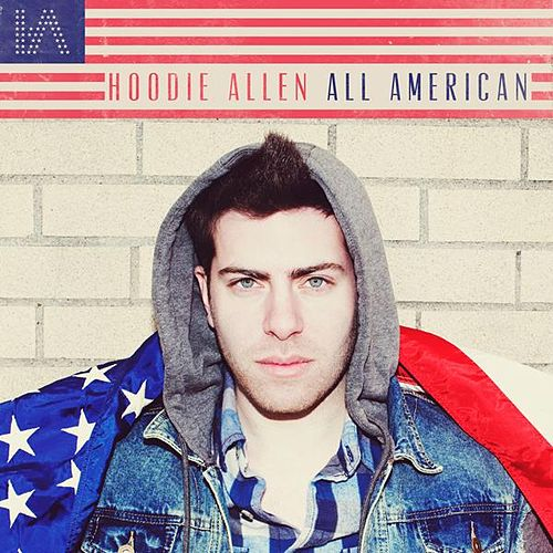 Play & Download All American by Hoodie Allen | Napster