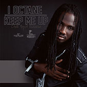 Play & Download Keep Me Up by I-Octane | Napster