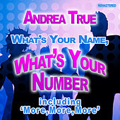 What's Your Name What's Your Number by Andrea True