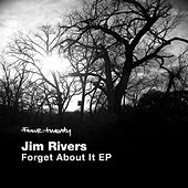 Play & Download Forget About It by Jim Rivers | Napster