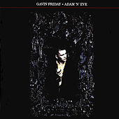 Adam 'N' Eve by Gavin Friday