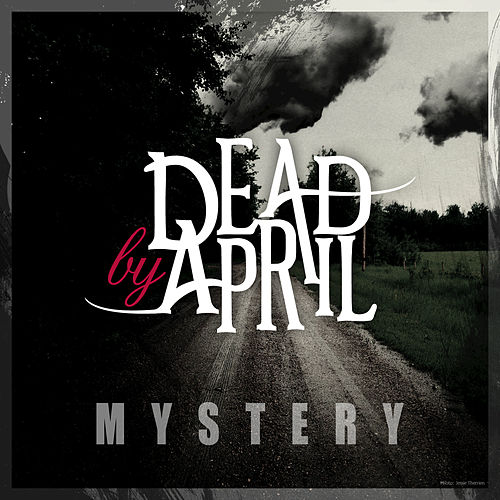 Mystery by Dead by April