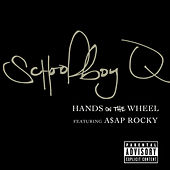 Play & Download Hands On The Wheel by Schoolboy Q | Napster