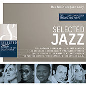 Selected Jazz 2007 von Various Artists