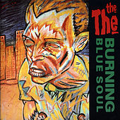 Play & Download Burning Blue Soul by The The | Napster