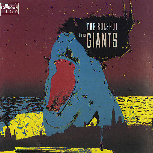 Bigger Giants by The Bolshoi