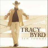 Ten Rounds von Tracy Byrd