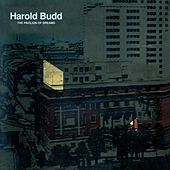 Play & Download The Pavilion Of Dreams by Harold Budd | Napster