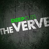 Play & Download Deep Cuts by The Verve | Napster