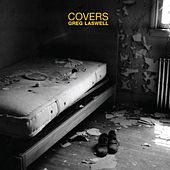 Covers by Greg Laswell