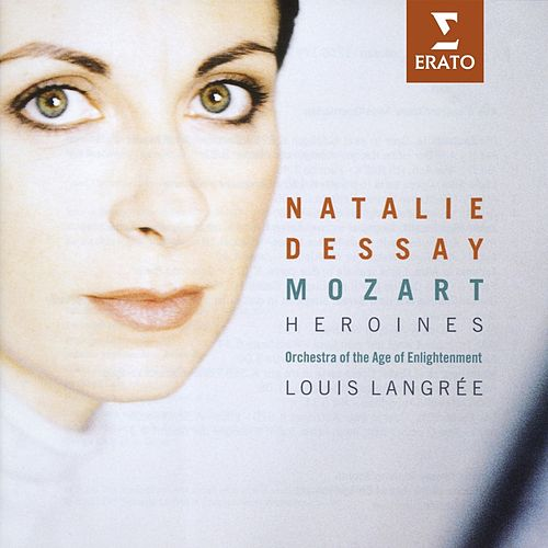Play & Download Mozart Heroines by Natalie Dessay | Napster
