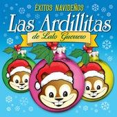 Play & Download Éxitos Navideños, Las Ardillitas de Lalo Guerrero by Las Ardillitas De Lalo Guerrero | Napster