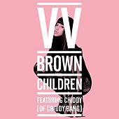 Play & Download Children by V.V. Brown | Napster