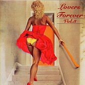 Play & Download Lovers Forever Vol. 3 by Various Artists | Napster