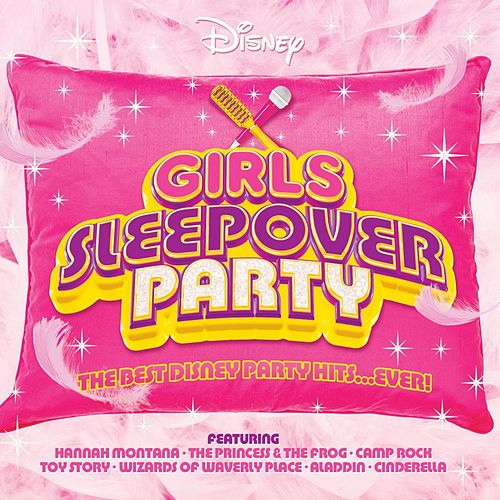 Disney Girls Sleepover Party by Various Artists