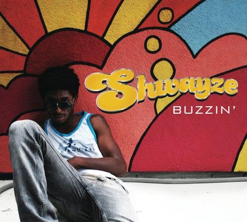 Buzzin' von Shwayze