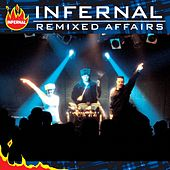 Remixed Affairs by Infernal