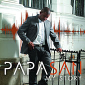 Play & Download My Story by Papa San | Napster