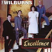 Play & Download Excellence by The Wilburns | Napster