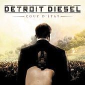 Play & Download Coup D'État by Detroit Diesel | Napster