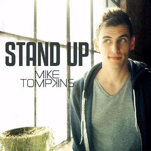 Play & Download Stand Up - Single by Mike Tompkins | Napster