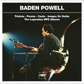 Play & Download Tristeza / Poema / Canto / Images On Guitar by Baden Powell | Napster