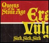 Sick, Sick, Sick von Queens Of The Stone Age