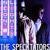 Play & Download Neon Lights by The Specktators | Napster