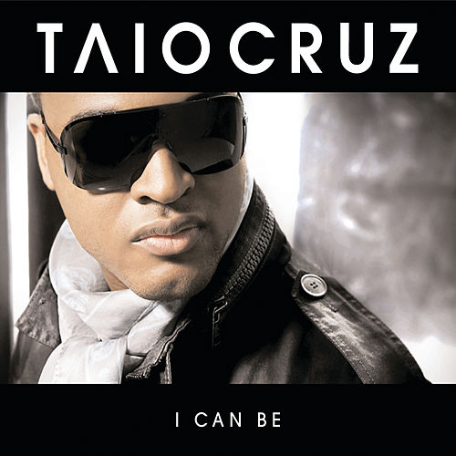 I Can Be von Taio Cruz