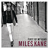 Play & Download First of My Kind EP by Miles Kane | Napster