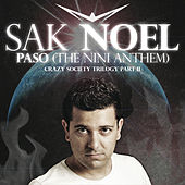 Play & Download Paso (The Nini Anthem) by Sak Noel | Napster