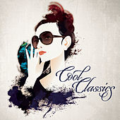 Cool Classics von Various Artists