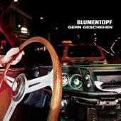 Play & Download Gern geschehen by Blumentopf | Napster