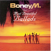 Play & Download Their Most Beautiful Ballads by Boney M | Napster
