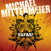 Safari by Michael Mittermeier
