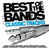 Best Of The Bands - Classic Tracks by Various Artists