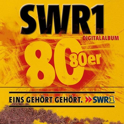 SWR1 - Achtzig 80er von Various Artists