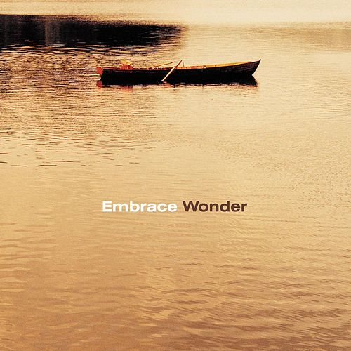 Wonder by Embrace
