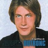 Le Meilleur De ... by Jacques Dutronc