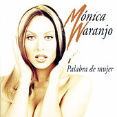 Play & Download Palabra De Mujer by Monica Naranjo | Napster