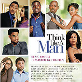 Play & Download Think Like A Man - Music From & Inspired By The Film by Various Artists | Napster