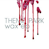 Play & Download Wax EP by Theme Park | Napster