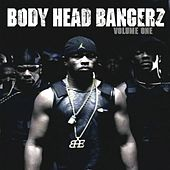 Body Head Bangerz, Vol. 1 by Various Artists