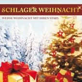 Schlager Weihnacht - Weiße Weihnacht mit Ihren Stars von Various Artists