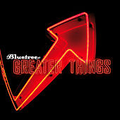 Play & Download Greater Things by Bluetree | Napster