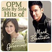 Play & Download Opm Side By Side Hits of Sarah Geronimo & Mark Bautista by Various Artists | Napster